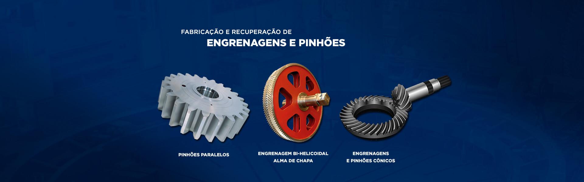 Engrenagens e Pinhões